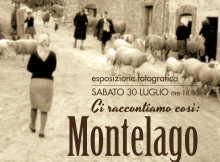 """""""Ci raccontiamo così: Montelago oltre le immagini"""". Dal 30 Luglio al 4 Settembre 2016"""